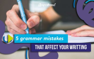 5 grammar mistakes that affect your writing